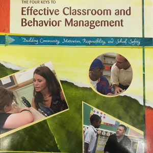 4 Keys for to Effective Classroom and Behavior Management
